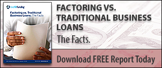 Factoring vs Traditional Business Loans